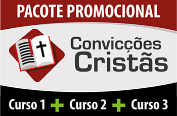 Convicções Cristãs 1, 2 e 3 - Pacote Promocional