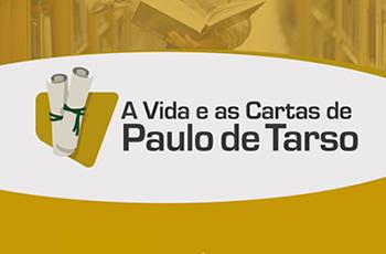 A Vida e as Cartas de Paulo de Tarso