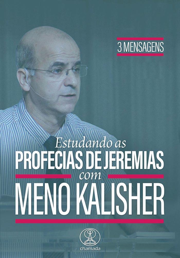 Estudando as Profecias de Jeremias com Meno Kalisher