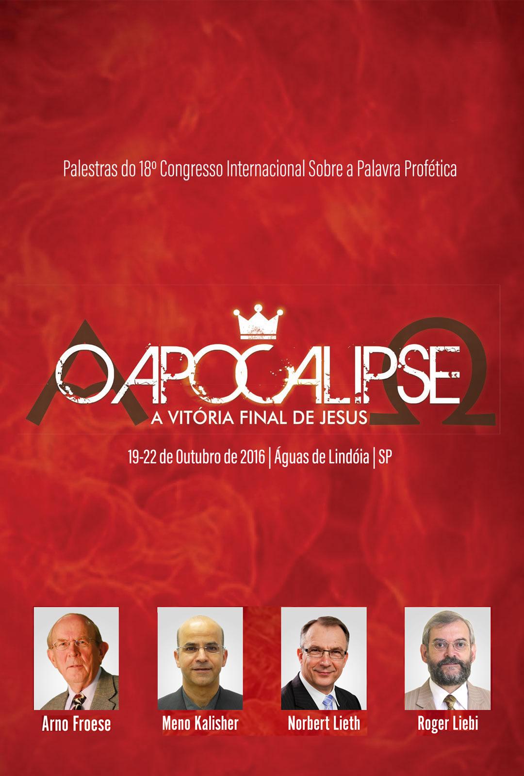 O Apocalipse - Congresso Profético 2016